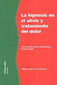 Hipnosis en alivio y tratamiento del dolor,la