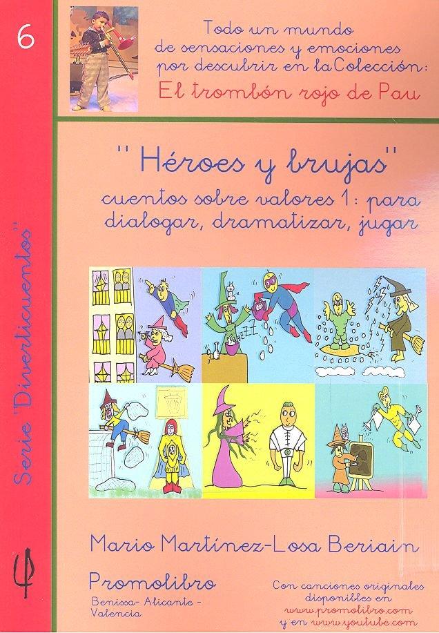 Heroes y brujas