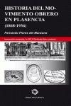Historia del movimiento obrero en plasencia 1868-1936