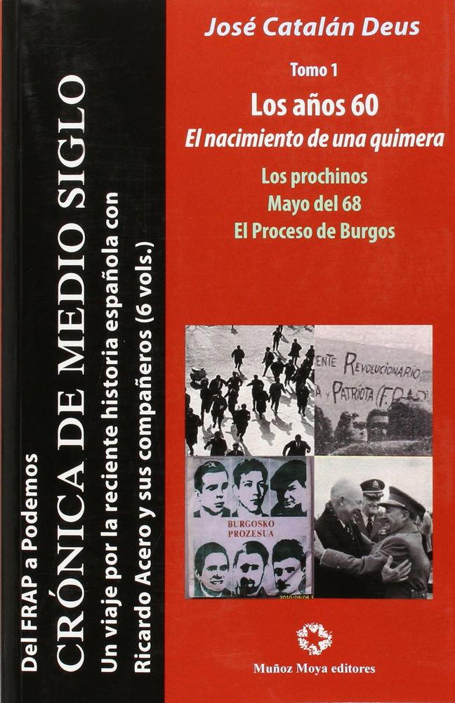Cronica de medio siglo t.1 los años 60