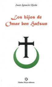 Hijos de omar ben hafsun,los