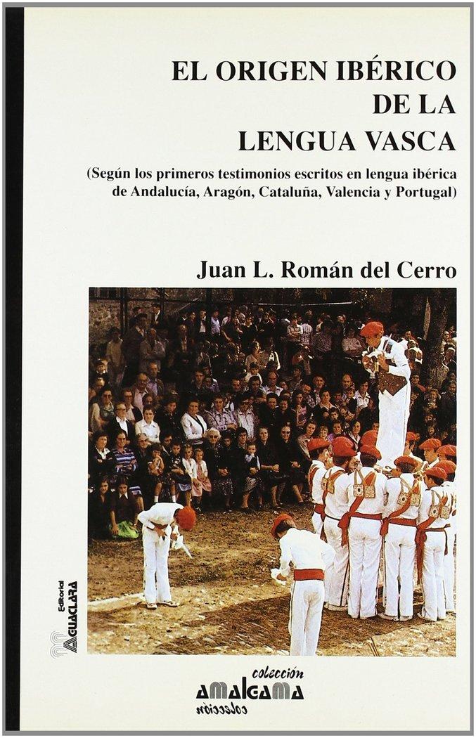 Origen iberico de la lengua vasca, el
