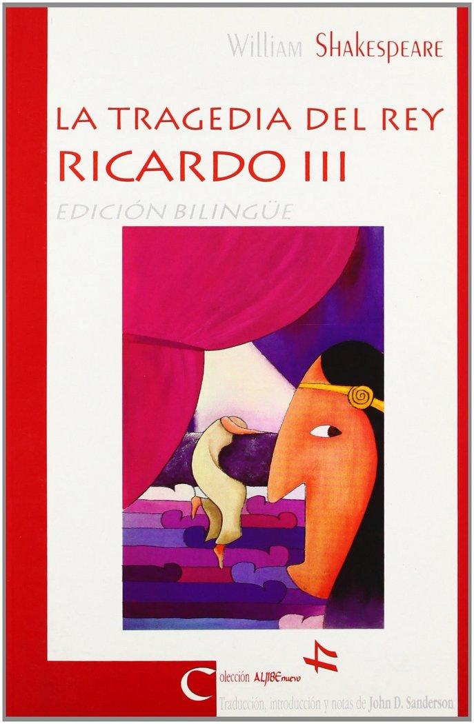 Tragedia del rey ricardo iii,la
