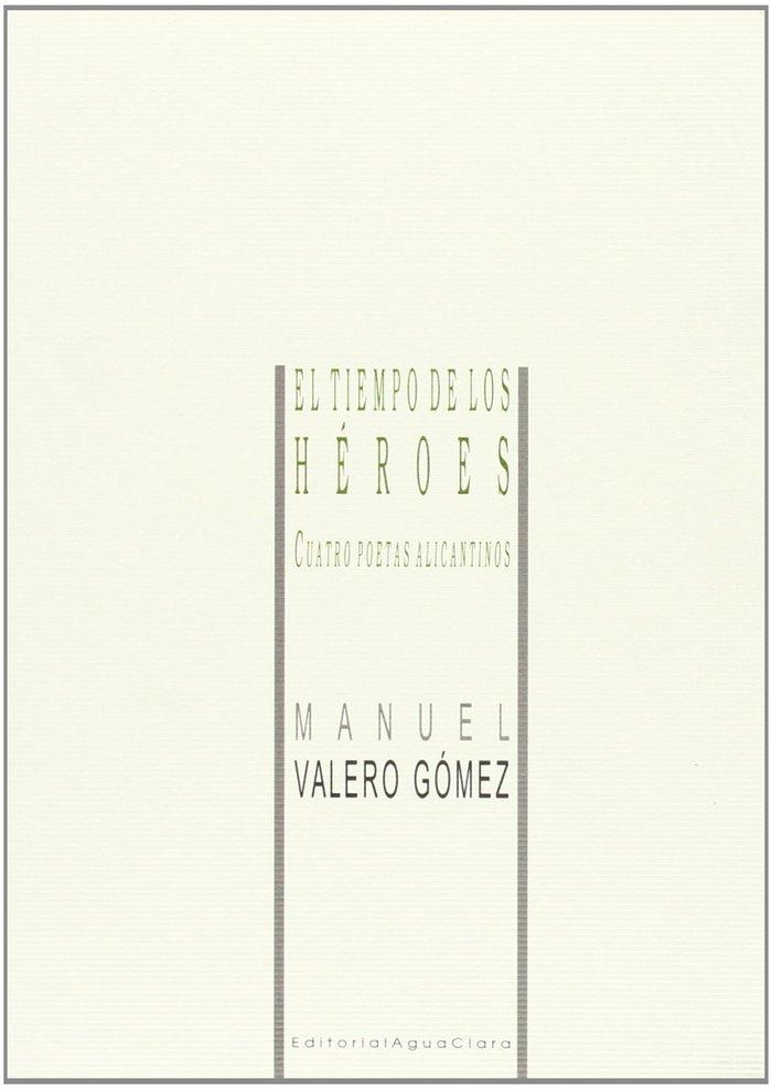 Tiempo de los heroes,el