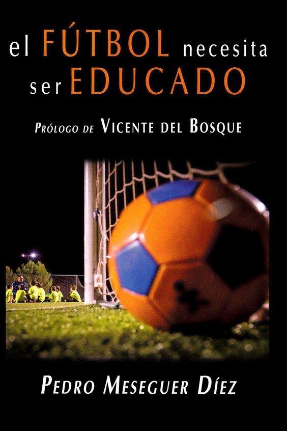 Futbol necesita ser educado,el