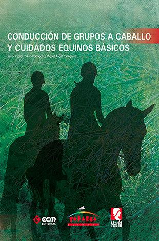 Conduccion de grupo a caballo y cuidados equinos