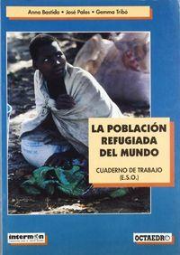 Poblacion refugiada,la