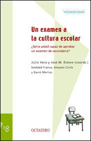 Un examen a la cultura escolar