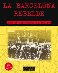 Barcelona rebelde, la