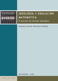 Ideologia educacion matematica proceso infusion ideologico