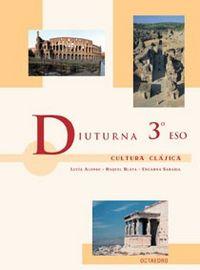 Cultura clasica 3ºeso 04 diuturna