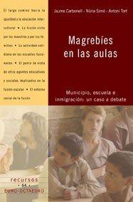 Magrebies en las aulas,municipio escuela e inmigracion
