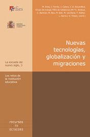 Nuevas tecnologias, globalizacion y migraciones