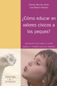 Como educar en valores civicos a los peques?