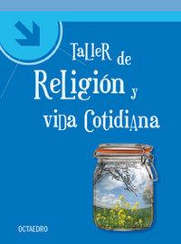 Taller de religion y vida cotidiana