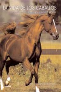 Vida de los caballos, la