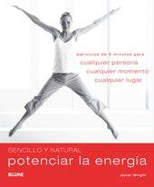 Sencillo y natural potenciar la energia