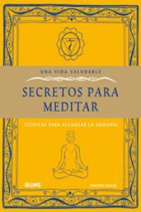 Una vida saludable secretos para meditar