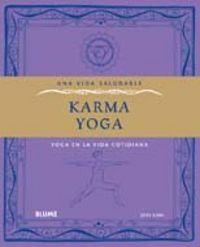 Vida saludable. karma yoga