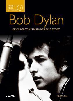 Bob dylan. historias detras de las canciones