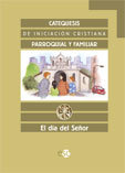 Dia del señor catequesis iniciacion cristiana