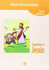 Seguimos a jesus 3