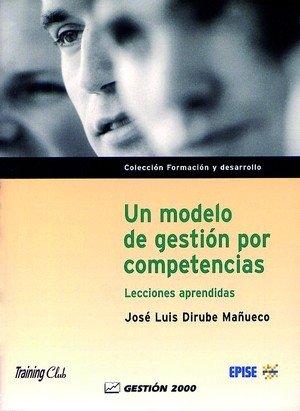 Un modelo de gestion por competencias