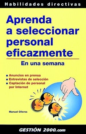 Aprenda a seleccionar personal eficazmente