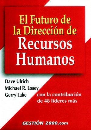 Futuro de la direccion de recursos humanos,el