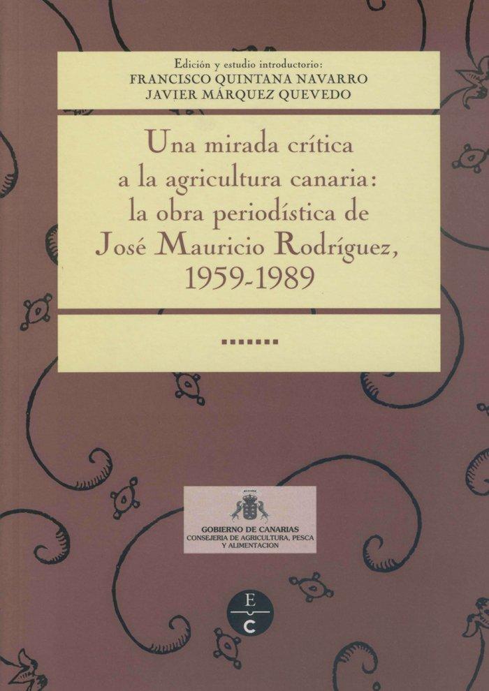 Mirada critica a la agricultura canaria la obra periodistica