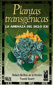 Plantas transgenicas.