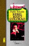 Rebel mayo colorao