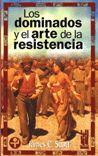 Dominados y el arte dela resistencia,los