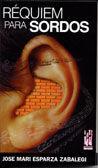 Requiem para sordos