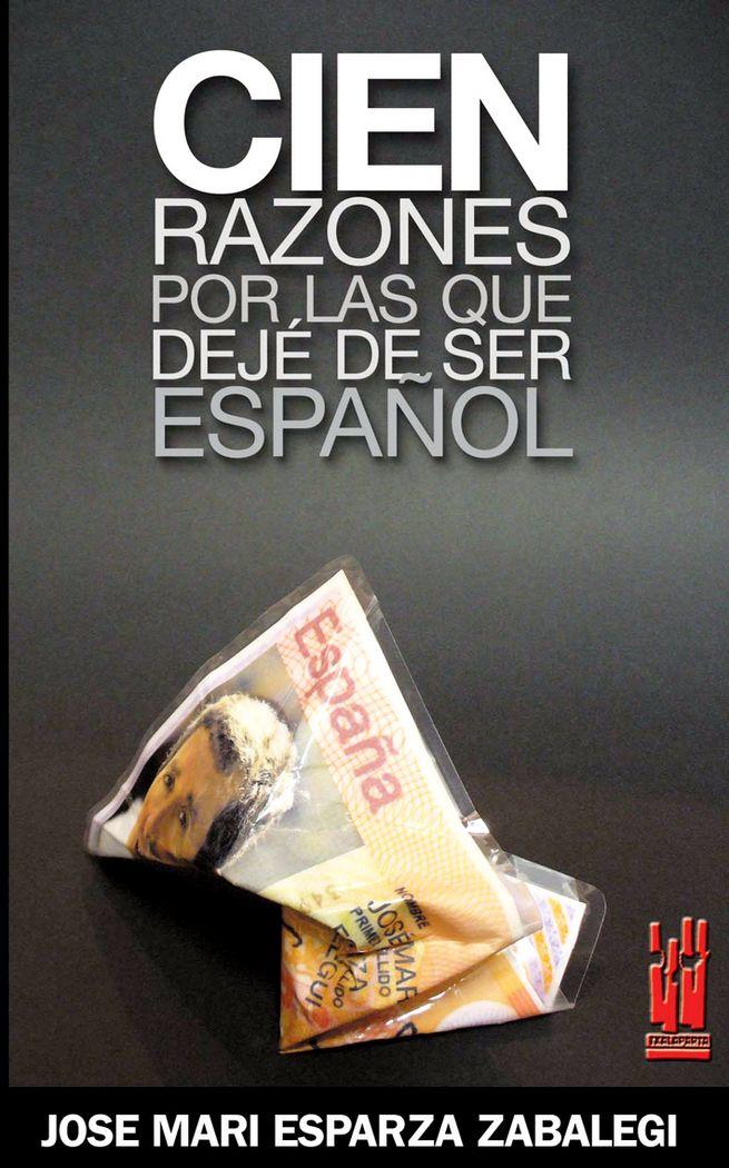 Cien razones por las que deje de ser español