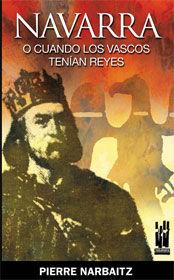 Navarra o cuando los vascos tenian reyes