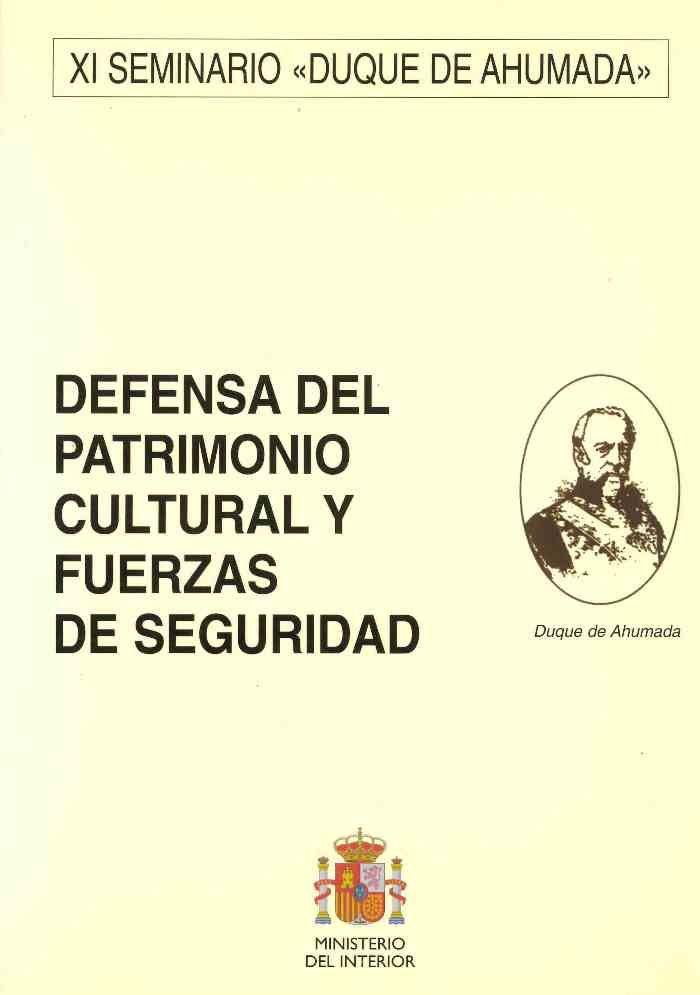 Defensa del patrimonio cultural y fuerzas de seguridad