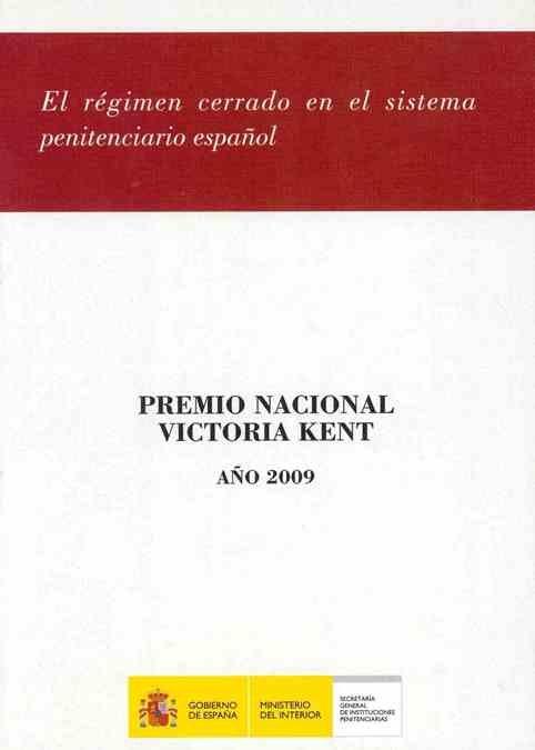 El regimen cerrado en el sistema penitenciario español