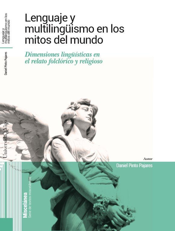 Lenguaje y multilinguismo en los mitos del