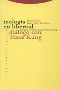 Teologia en libertad dialogos con hans kung