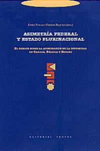 Asimetria federal y estado plurinacional