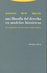 Una filosofia derecho modelos historicos