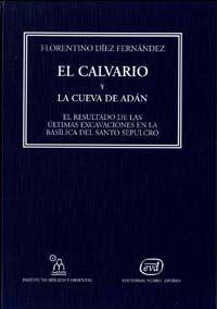 Calvario y la cueva de adan,el