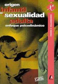 Origen infantil sexualidad adulta