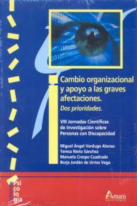 Cambio organizacional y apoyo a las graves afectaciones