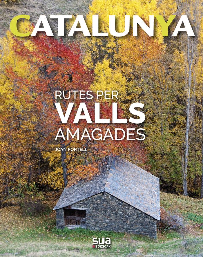 Rutes pels valls amagats catalan