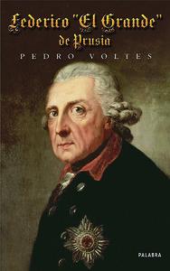 Federico el grande de prusia   ayer y hoy de la historia   e