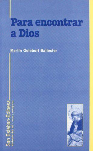 Para encontrar a dios. vida teologal