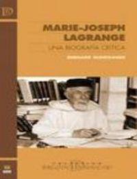 Marie-joseph lagrange. una biografia critica