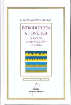 Introduccion a fonetica. o son na comunicacion
